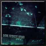 Dark Ambient Radio Vol. 2