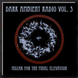 Dark Ambient Radio Vol. 3